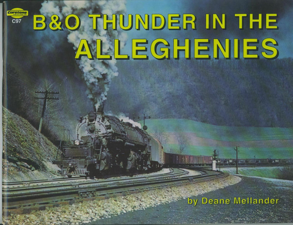 Buch B&O Thunder in the Alleghenies - Baltimore & Ohio