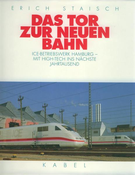 Buch Das Tor zur neuen Bahn ICE-Betriebswerk Hamburg