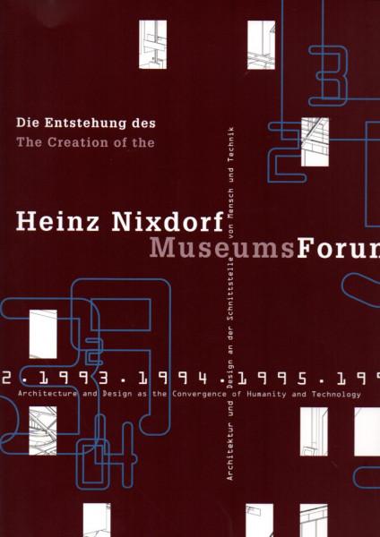 Buch Die Entstehung des Heinz Nixdorf MuseumsForum 1984-1996