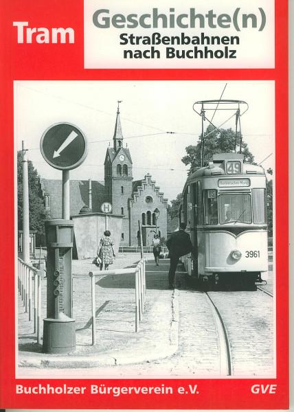 Buch Straßenbahnen nach Buchholz