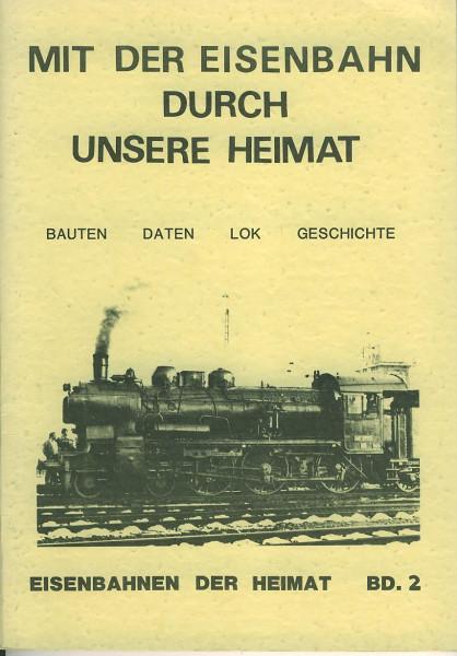 Buch Mit der Eisenbahn durch unsere Heimat - Band 2: Bahnstrecke Gießen-Altena