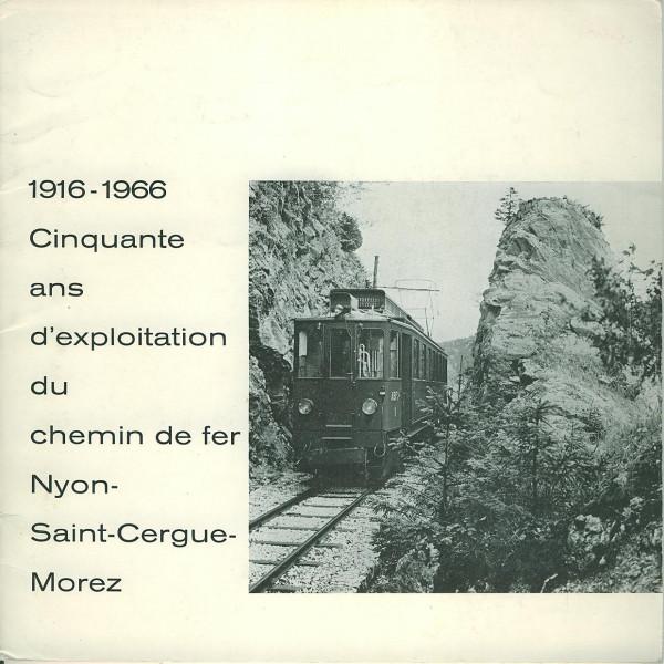 Buch Cinquante and d'Exploration du Chemin de fer Nyon-Saint-Cergue-Morez 1916/1966
