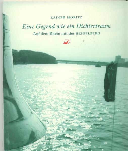 Kom: Auf dem Rhein mit der Heidelberg - Eine Gegend wie ein Dichtertraum