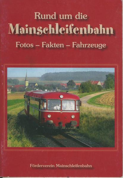 Buch Rund um die Mainschleifenbahn - Fotos-Fakten-Fahrzeuge