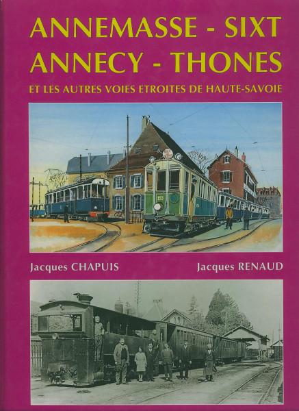 Buch Annemasse-Sixt Annecy-Thones et les autres voies etroites de Haute-Savoie