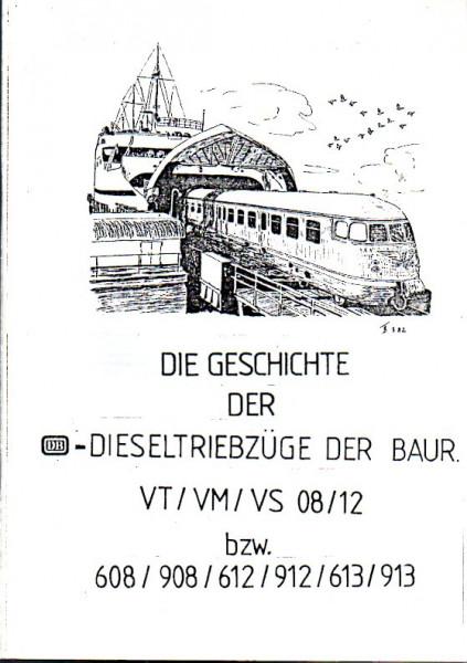 Buch Die Geschichte der DB-Dieseltriebzüge der Baureihen VT/VM/VS 08/12