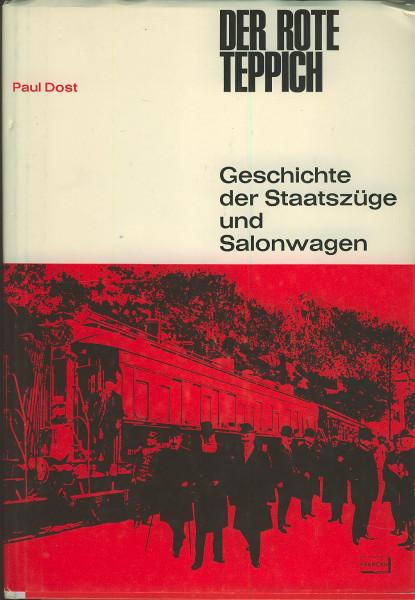 Buch Der rote Teppich - Geschichte der Staatszüge und Salonwagen