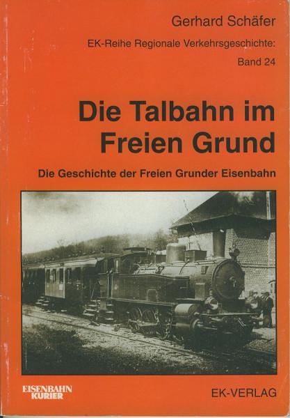 Buch Die Talbahn im Freien Grund - Geschichte der Freien Grunder Eisenbahn