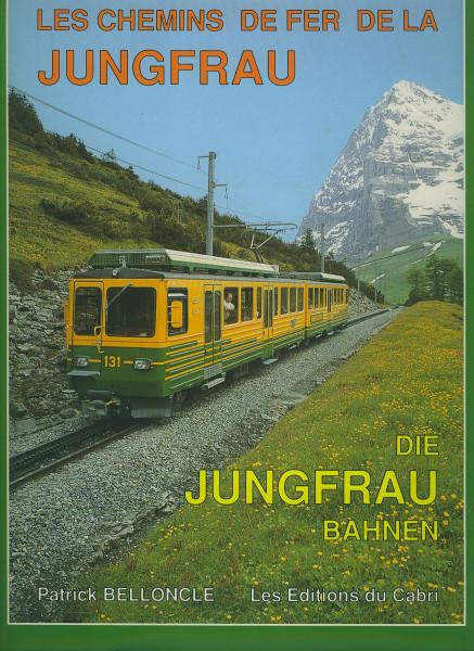 Buch Les Chemins de fer de la Jungfrau - Die Jungfrau Bahnen