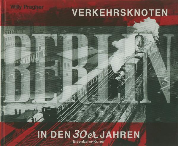 Buch Verkehrsknoten Berlin in den 30er Jahren