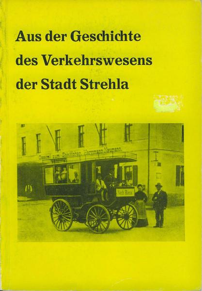 Kom: Aus der Geschichte des Verkehrswesens der Stadt Strehla
