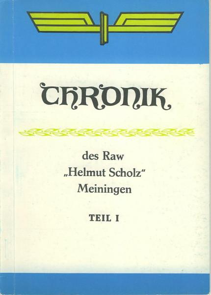 Buch Chronik des RAW HELMUT SCHOLZ, Meiningen - Teil 1
