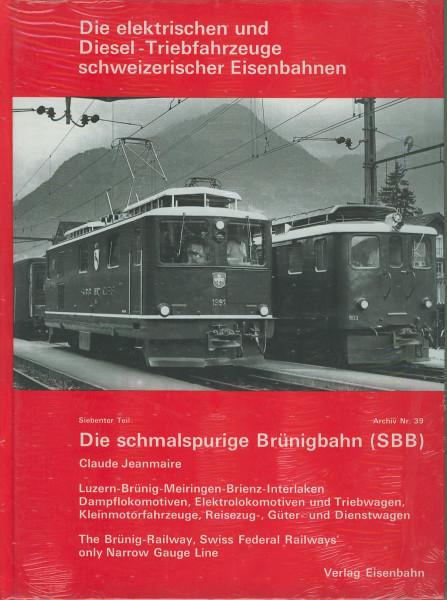Buch Die schmalspurige Brünigbahn (SBB) Luzern-Brünig-Meiringen-Brienz-Interlaken