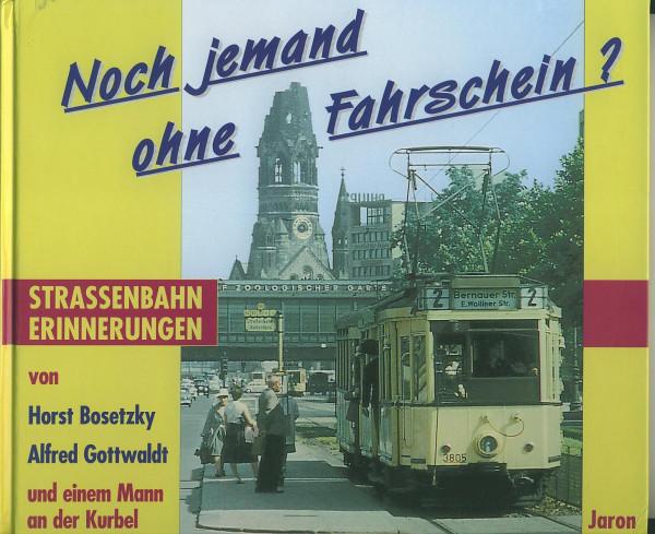 Buch Noch jemand ohne Fahrschein? Strassenbahn Erinnerungen