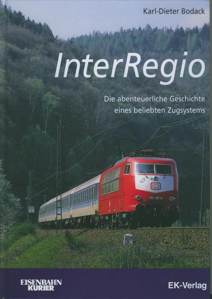 Buch InterRegio - Geschichte eines beliebten Zugsystems