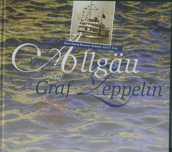 Buch Von der ALLGÄU zur GRAF ZEPPELIN - die Fahrgastschiffe der Bodenseeflotte seit 1929