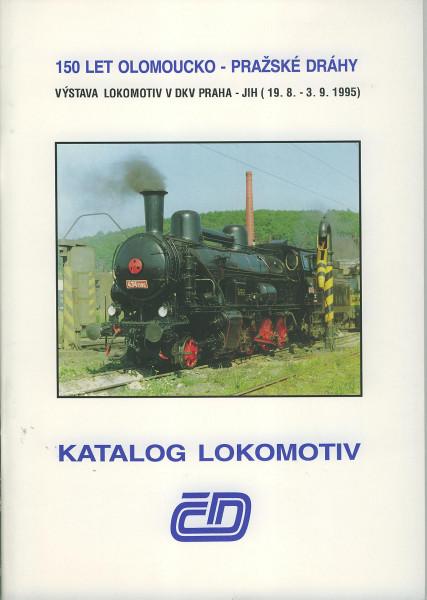 Buch Katolog Lokomotiv CD - 150 let olomoucko - Prazske Drahy