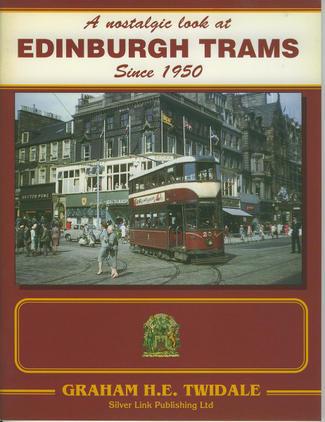 Buch A nostalgic look at Edinburgh Trams since 1950
