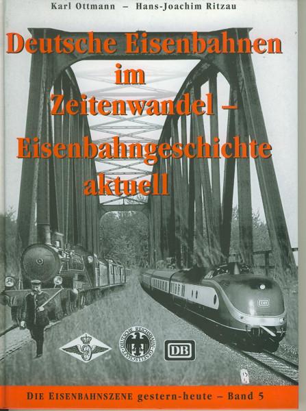Buch Deutsche Eisenbahnen im Zeitenwandel - Eisenbahngeschichte aktuell
