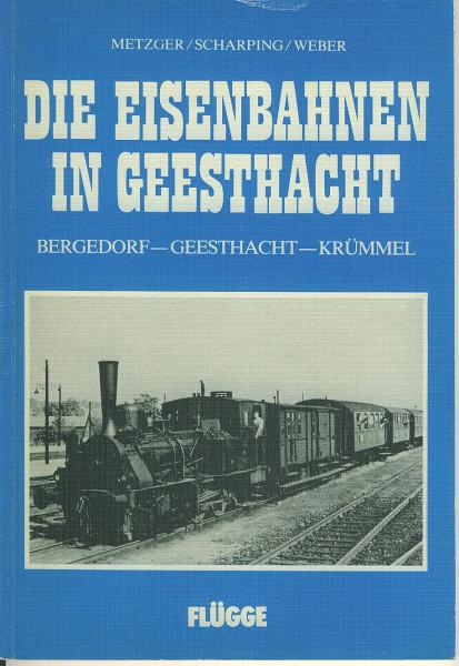 Buch Die Eisenbahnen in Geesthacht - Bergedorf-Geesthacht-Krümmel