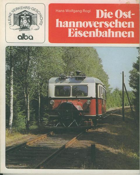 Buch Die Osthannoverschen Eisenbahnen - Von der Schmalpur zur größten Privatbahn