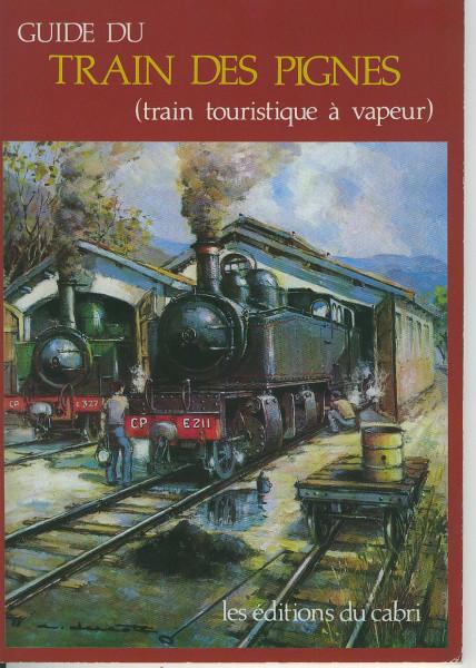 Buch Guide du Train des Pignes - train touristique a vapeur