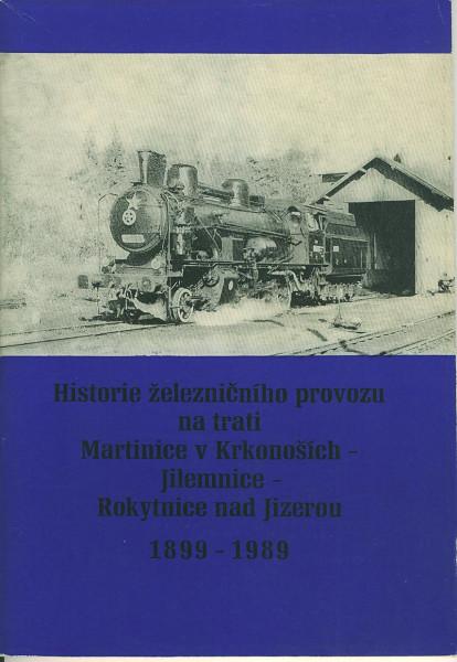 Buch Historie zeleznicniho provozu na trati Martinice v Krkonosich 1889-1989
