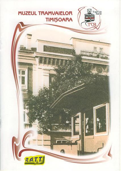 Buch Muzeul Tramvaielor Timosoara R.A.T.T. - Reteaua de Transport Tramvaie