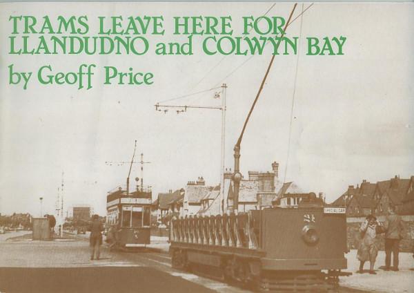Buch Trams leave here for Llandudno and Colwyn Bay