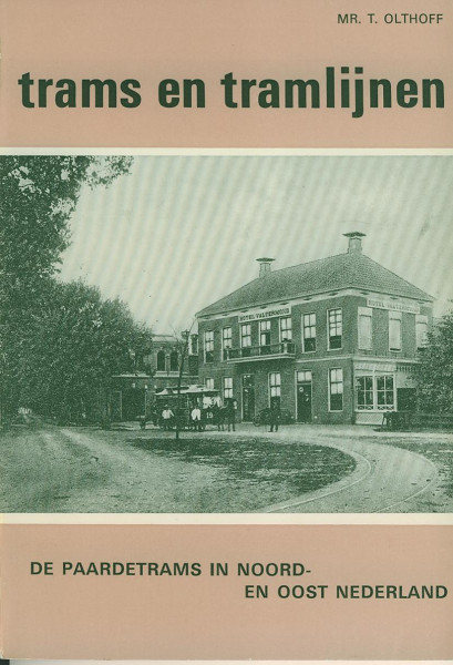 Buch De Paardetrams in Noord- en Oost Nederland