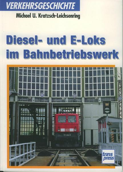 Buch Diesel- und E-Loks im Bahnbetriebswerk