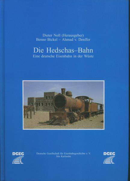 Buch Die Hedschas-Bahn - eine deutsche Eisenbahn in der Wüste