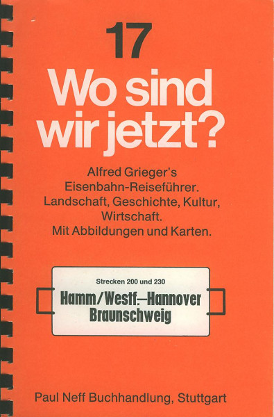 Buch Wo sind wir jetzt? 17 - Strecke 200/230 - Hamm-Hannover-Braunschweig