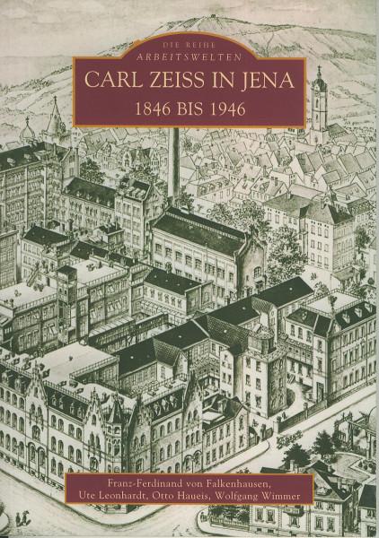Buch Carl Zeiss in Jena - 1846 bis 1946