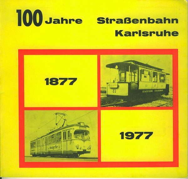 Buch 100 Jahre Straßenbahn Karlsruhe 1877-1977