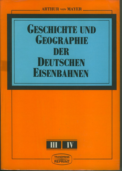 Buch Geschichte und Geographie der Deutschen Eisenbahnen - Band 2