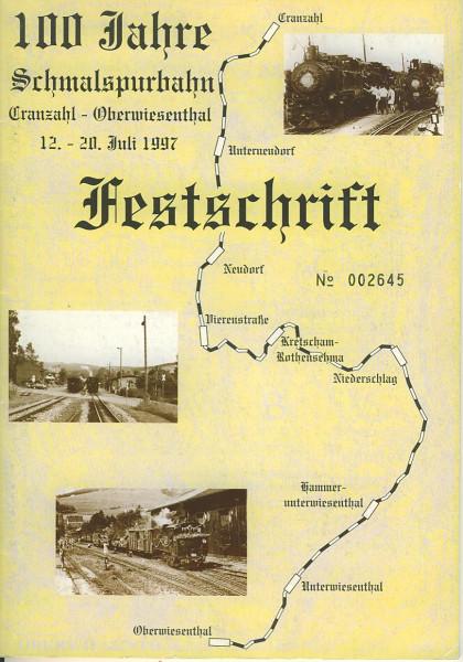 Buch 100 Jahre Schmalspurbahn Cranzahl-Oberwiesenthal - Festschrift Juli 1997