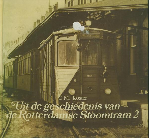 Buch Uit de geschiedenes van de RTM Rotterdamse Stoomtram - Deel 2