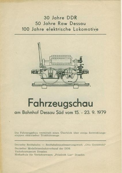 Buch 30 Jahre DDR - 50 Jahre RAW Dessau - 100 Jahre elektrische Lokomotive
