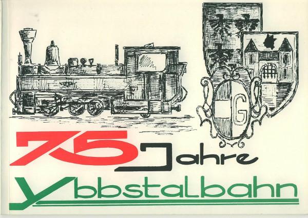 Buch 75 Jahre Ybbstalbahn