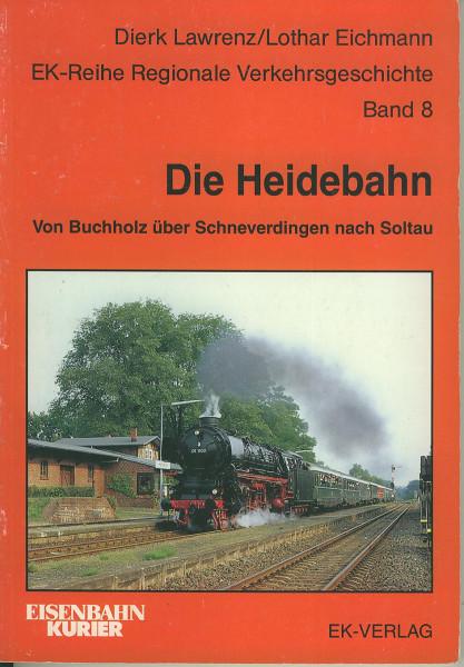 Buch Die Heidebahn - 95 Jahre durch die Lüneburger Heide