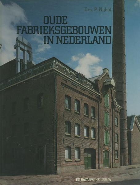 Buch Oude Fabrieksgebouwen in Nederland