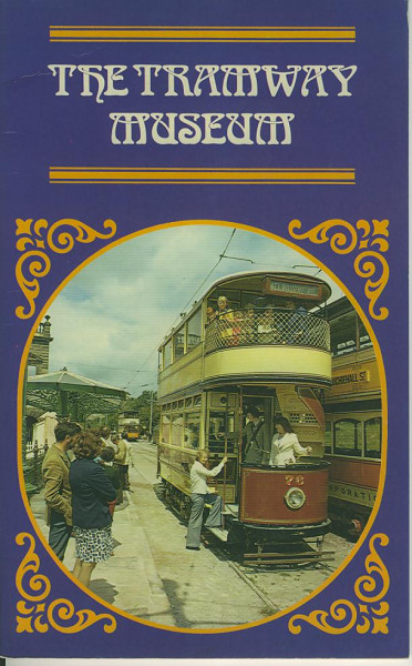 Buch The Tramway Museum - Matlock - OIfficial Guide