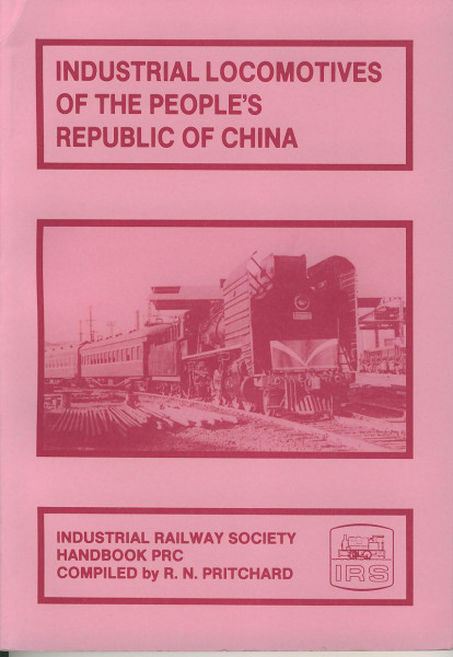 Buch Industrial Locomotives of China - The People's Republic of China
