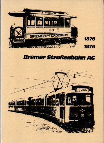 Buch Bremer Straßenbahn AG - 1876-1976