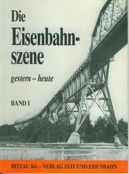 Buch Die Eisenbahnszene gestern-heute Band 1