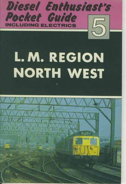 Buch Diesel Enthusiast's Pocket Guide 5 - L.M. Region North West