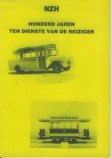 Buch NZH Honderd Jaren ten Dienste van de Reiziger