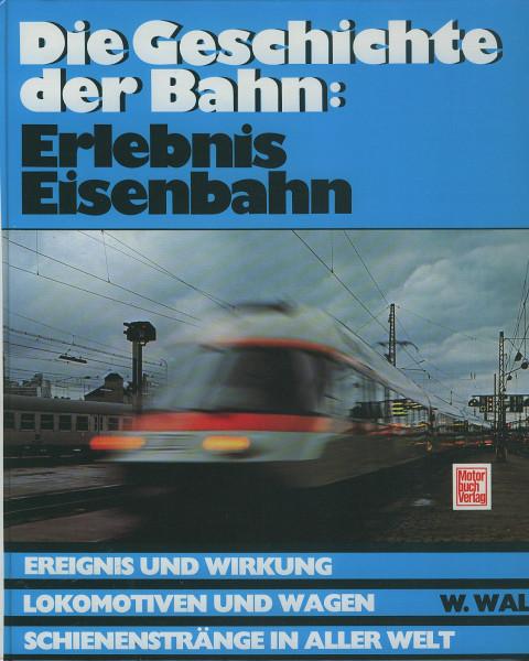 Buch Erlebnis Eisenbahn - Die Geschichte der Bahn