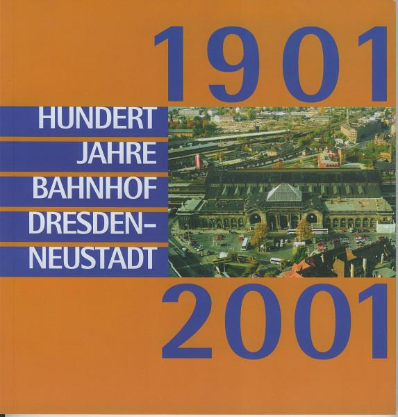 Buch 100 Jahre Bahnhof Dresden-Neustadt 1901-2001